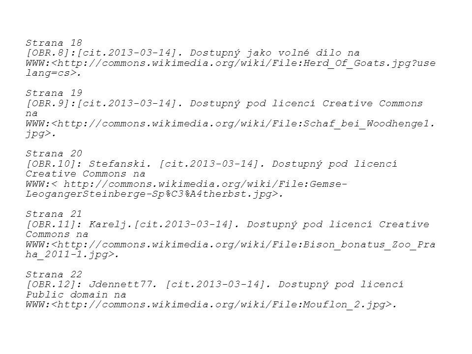 Strana 18 [OBR.8]:[cit.2013-03-14]. Dostupný jako volné dílo na. WWW:<http://commons.wikimedia.org/wiki/File:Herd_Of_Goats.jpg?uselang=cs>.